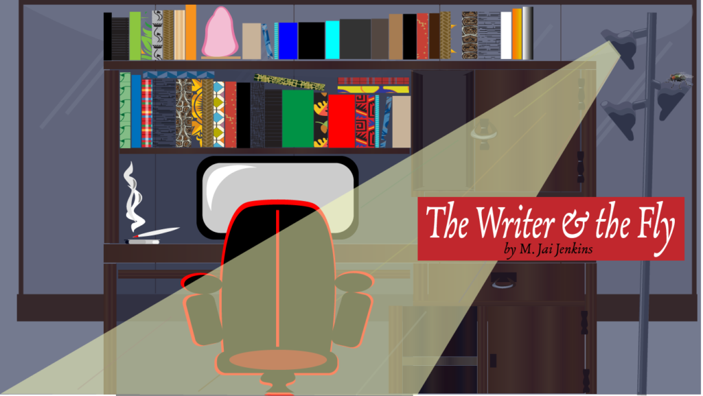 The writer and the fly by M. Jai Jenkins